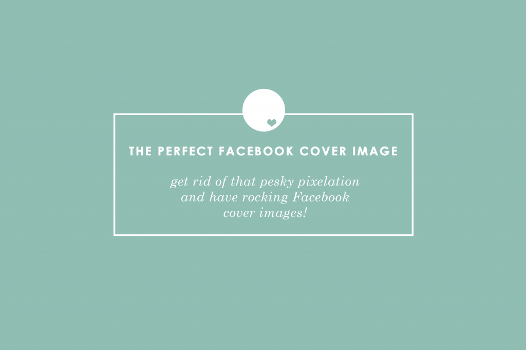 create the perfect facebook cover image | by Southtown Creative
