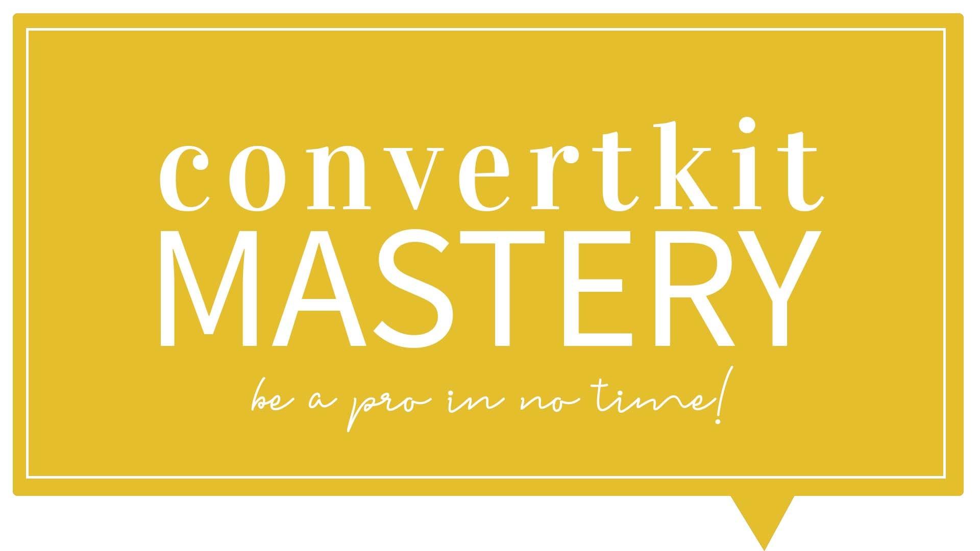 ConvertKit Course | Learn ConvertKit