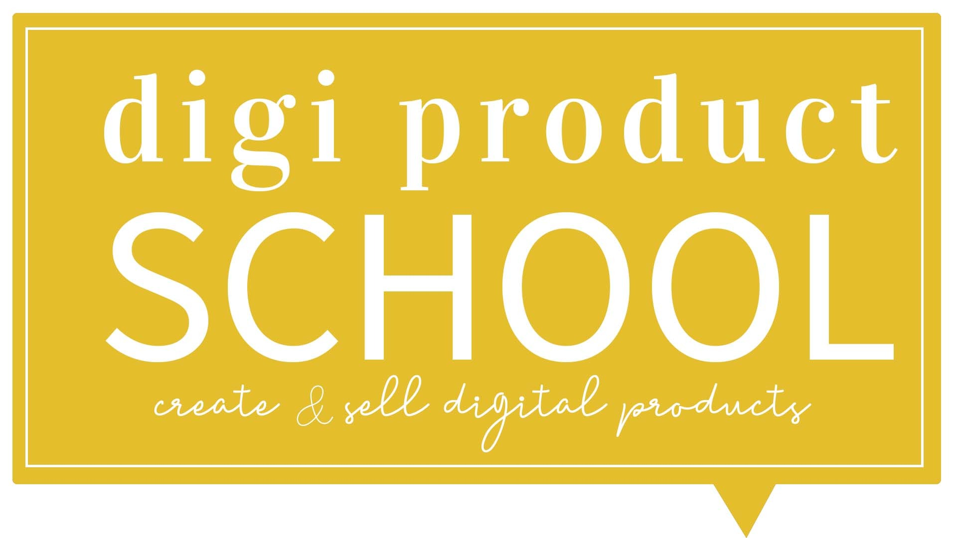 dig product school | learn how to create digital products