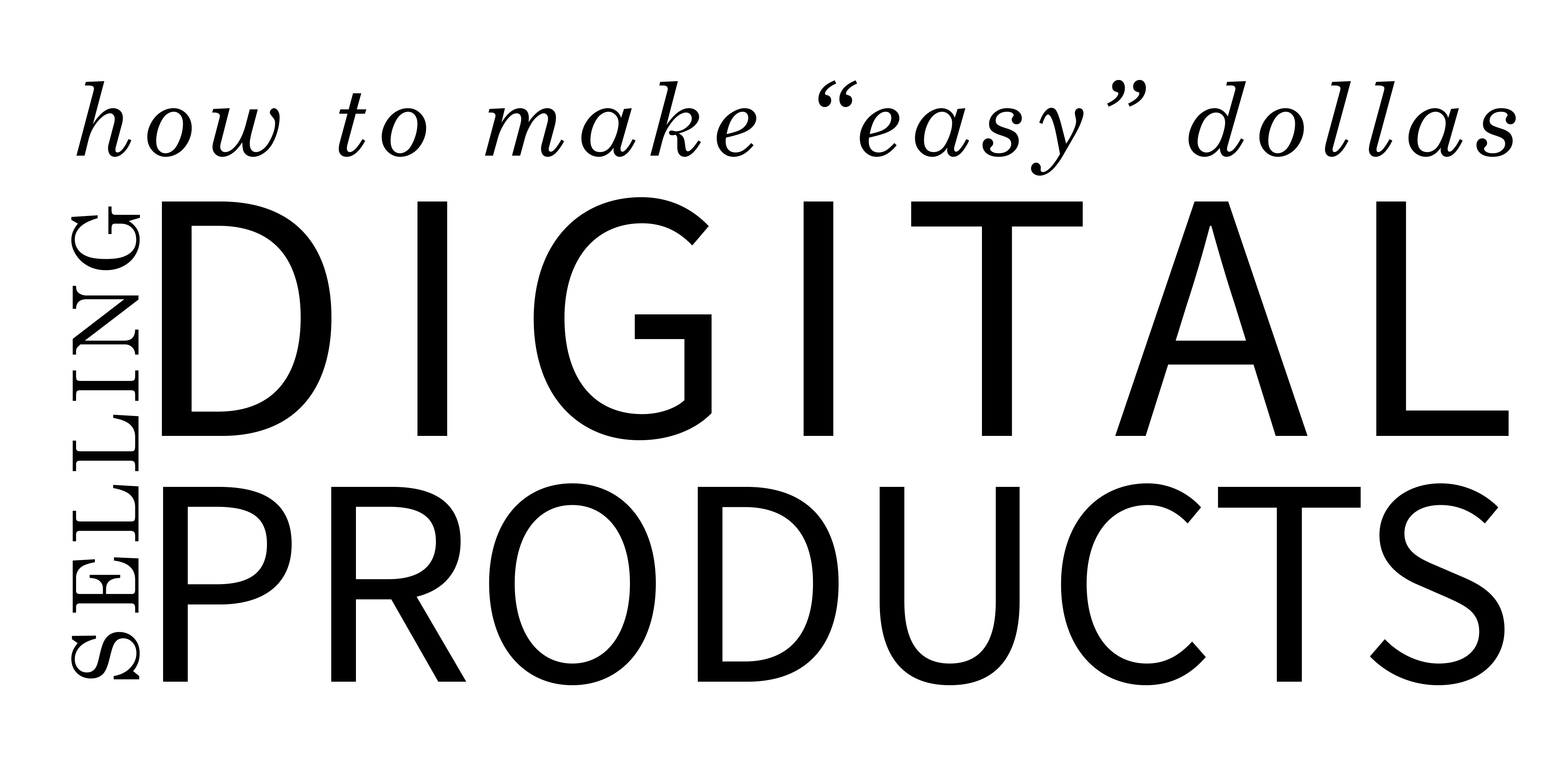 how to make money with digital products
