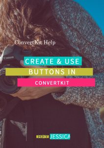 Creating and Using Buttons in ConvertKit Emails