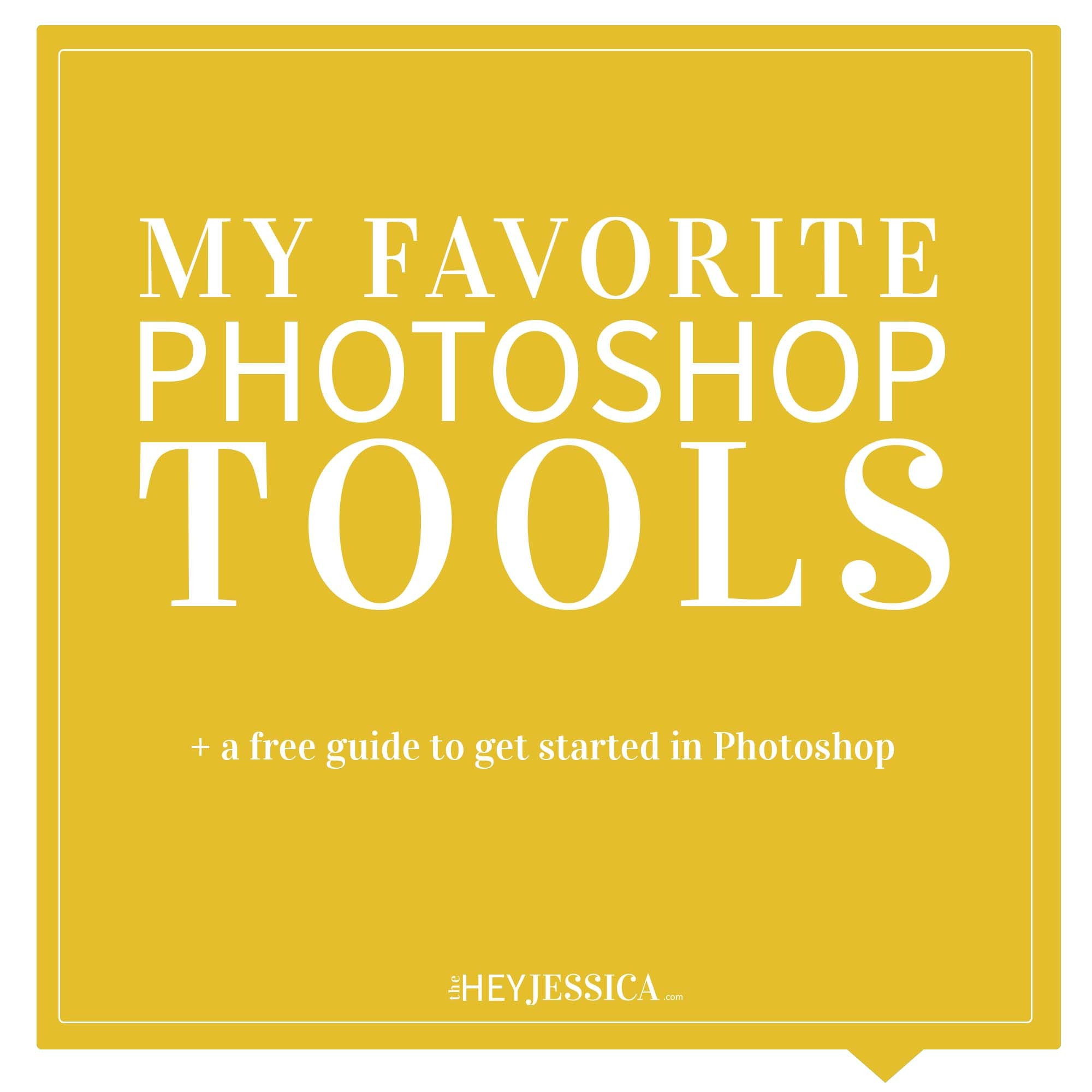 My Favorite Photoshop Tools