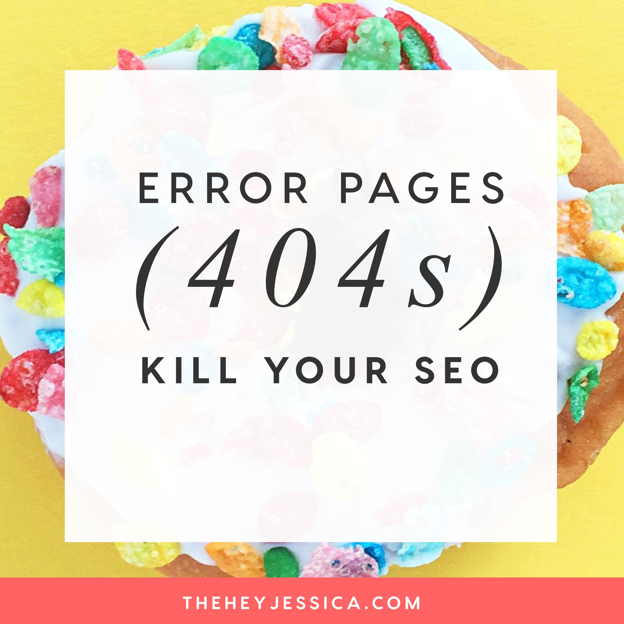 Error pages (404s) KILL your SEO