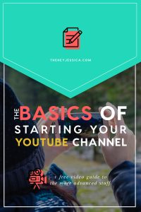 Basics of Starting a YouTube Channel