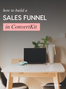 How to Build a Sales Funnel in ConvertKit