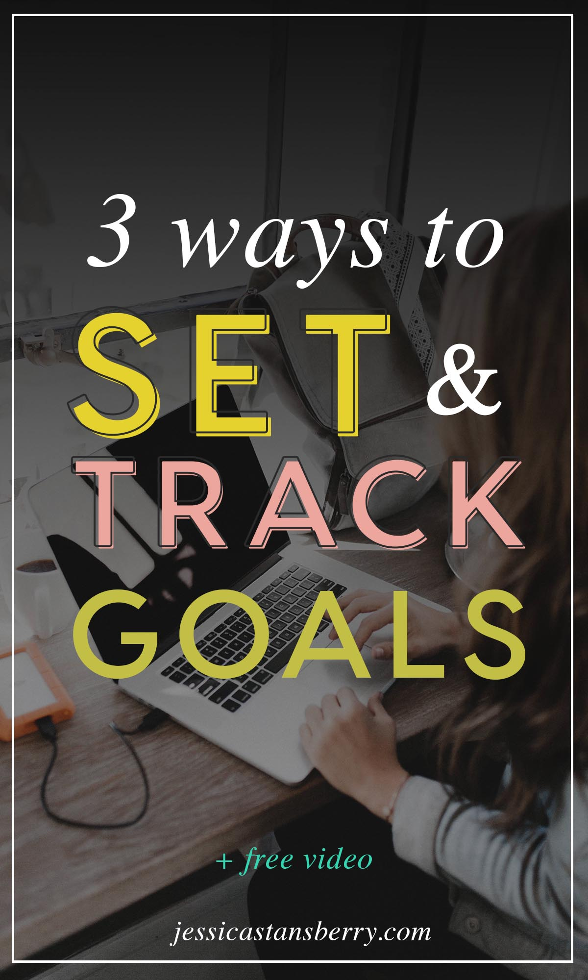 How to set and track goals for the New Year