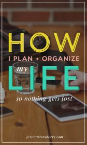 How to Plan & Organize Your Life