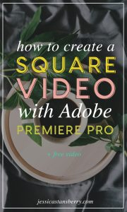 How to Make a Square Video in Premiere Pro
