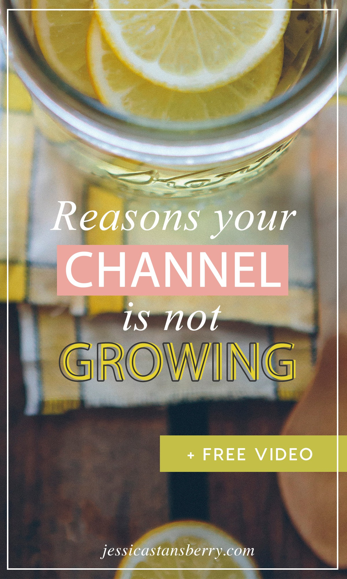 Reasons Your Channel Not Growing