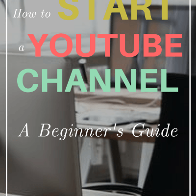 How to Start a YouTube Channel [a Beginner's Guide]
