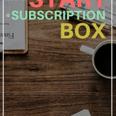 How to start a subscription box w/Jessica Principe and Julie Ball